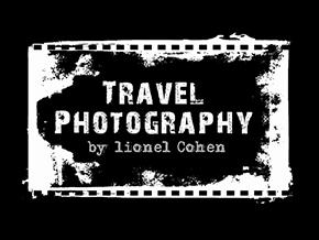 lionel Cohen - Travel Photography