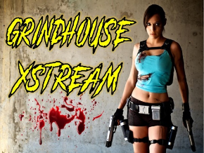 Grindhouse Xstream