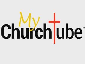 MyChurchTube