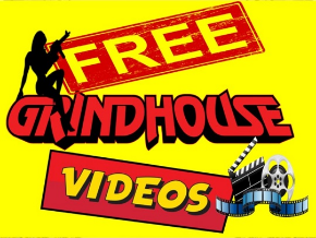 Free Grindhouse Videos