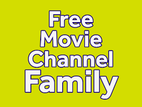 Free Movie Channel Family