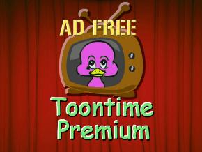 Ad-Free Toontime Premium