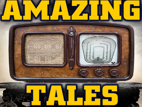 AMAZING TALES - Old Time Radio