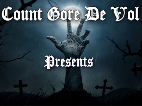 Count Gore De Vol Presents