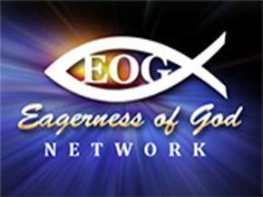 EAGERNESS OF GOD NETWORK