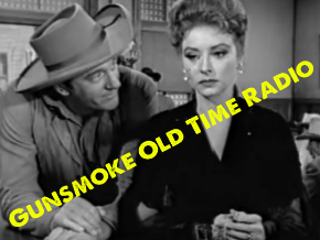 Gunsmoke Oldtime Radio