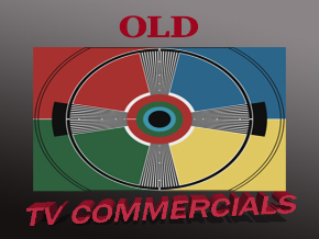 Old TV Commercials