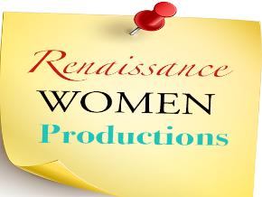 Renaissance Women Productions
