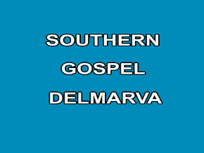 Southern Gospel of Delmarva