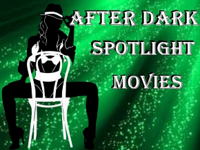 Spotlight After Dark Movies