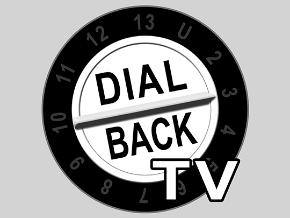 Dial Back TV