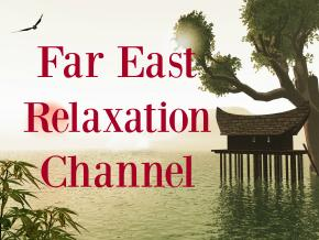 Far East Relaxation Channel