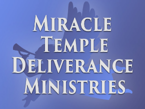Miracle Temple Deliverance Ministries