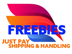 Freebies- Just Pay S&H