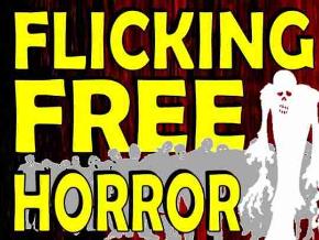 Flicking Free Horror