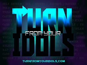 Turn From Your Idols