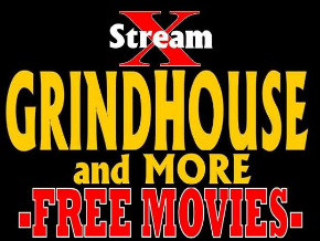 XStream Grindhouse and More FREE