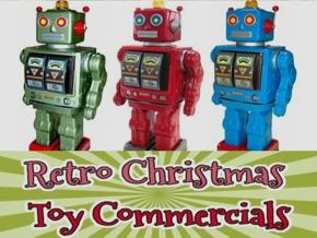 Retro Christmas Toy Commercials