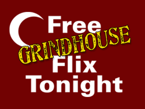 Free Grindhouse Flix Tonight