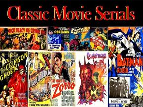 Classic Movie Serials