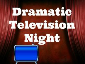 Dramatic Television Night