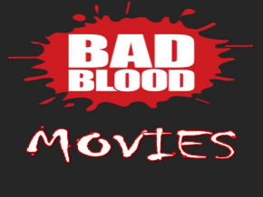 Bad Blood Movies