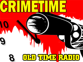 CRIMETIME - Old Time Radio OLD