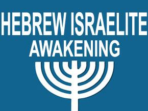Hebrew Israelite Awakening