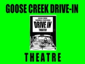 Goose Creek Drive In Theater