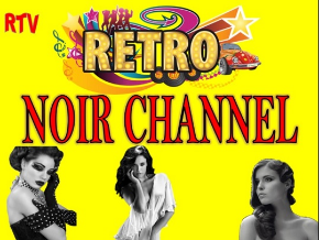 Retro Noir Channel