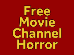 Free Movie Channel Horror