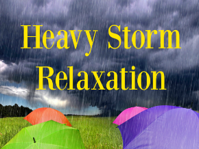 Heavy Storm Relaxation