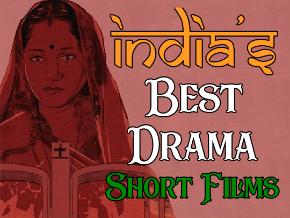 India's Best Drama Short Films