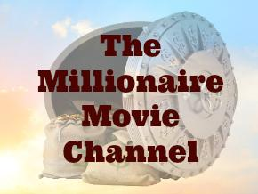 The Millionaire Movie Channel