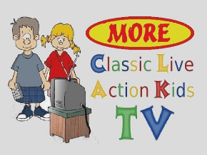 More Classic Live Action Kids TV