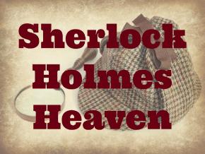 Sherlock Holmes Heaven