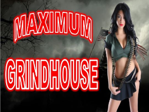 Maximum Grindhouse Channel