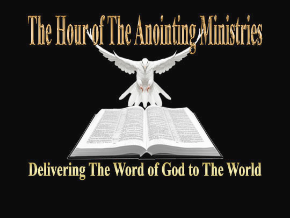 The Hour of The Anointing Ministries
