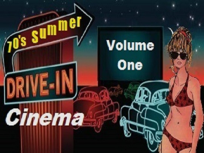 70's Summer Drive-In Cinema Vol 1