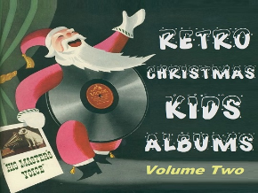 Retro Christmas Kids Albums Vol 2