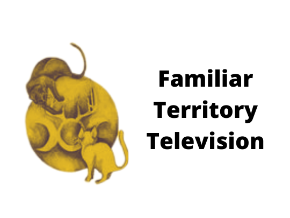 Familiar Territory TV